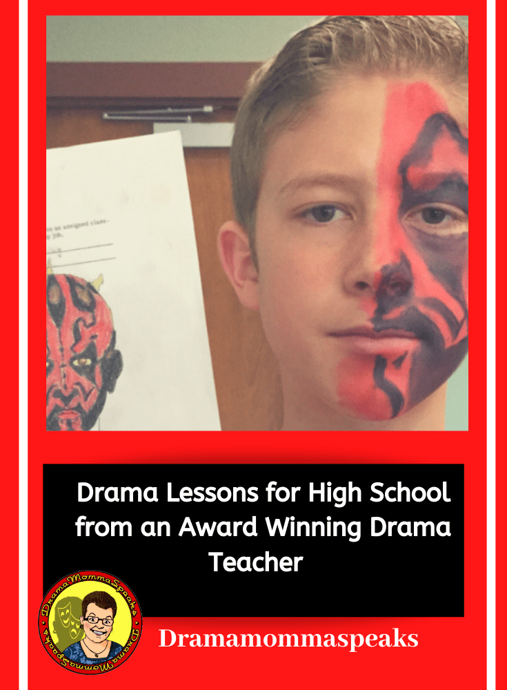 Drama Lessons for High School from an Award Winning Drama Teacher
