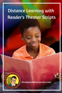 Distance Learning with Reader's Theater Scripts