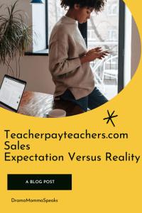 Teacherpayteachers.com Sales Expectation Versus Reality