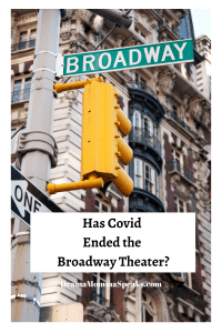 Has Covid Ended the Broadway Theater?
