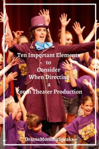 Ten Important Elements to Consider When Directing a Youth Theater Production