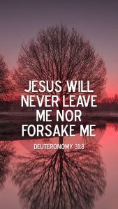"""Did Moses really say, """"Jesus will never leave me or forsake me?"""" Of course, not."""