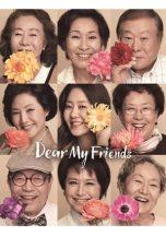 Dear My Friends (2016)