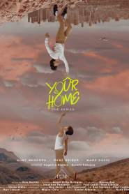 Your Home: The Series