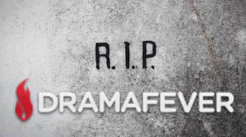 The Day The Drama Died: R I P Dramafever | Dramas with a Side of Kimchi