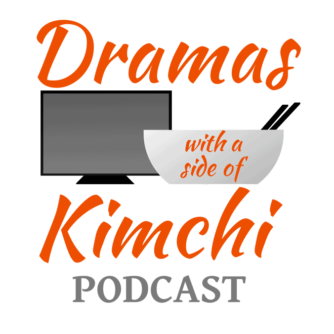 Podcast | Dramas with a Side of Kimchi | Page 4