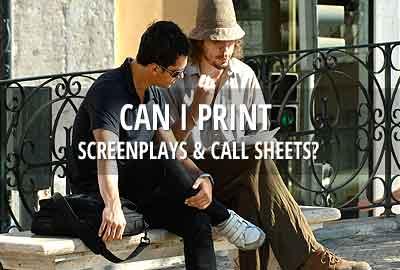 Can I print screenplays & call sheets?