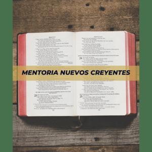 Mentoria para Nuevos Creyentes