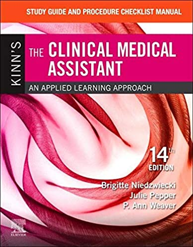 Examine Information and Process Guidelines Guide for Kinn's The Medical Medical Assistant: An Utilized Studying Strategy