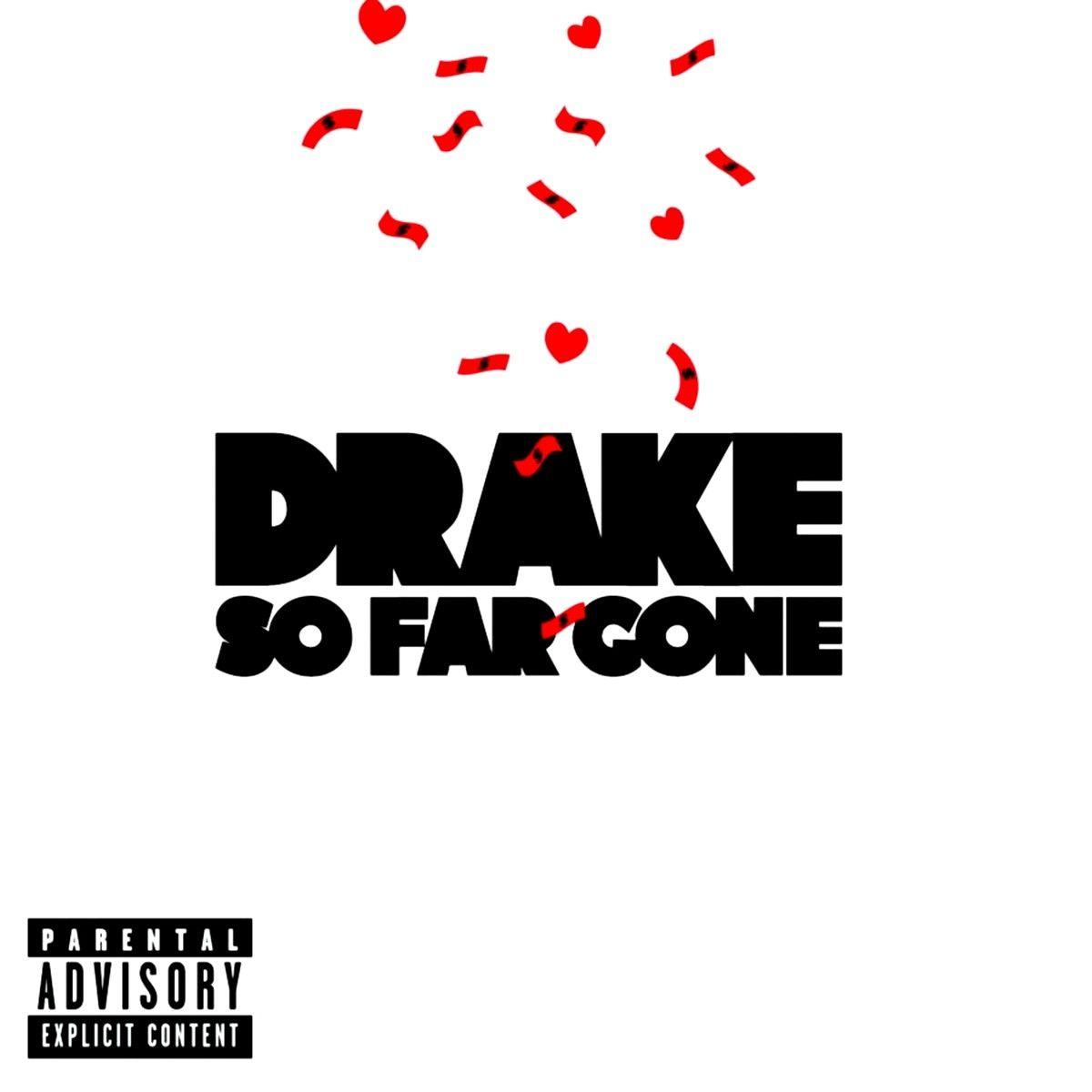 So Far Gone Ep By Drake