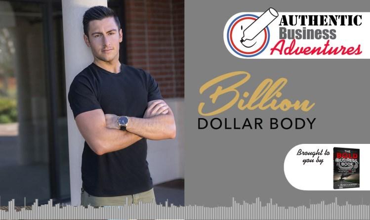 Nicholas Bayerle - The Billion Dollar Body