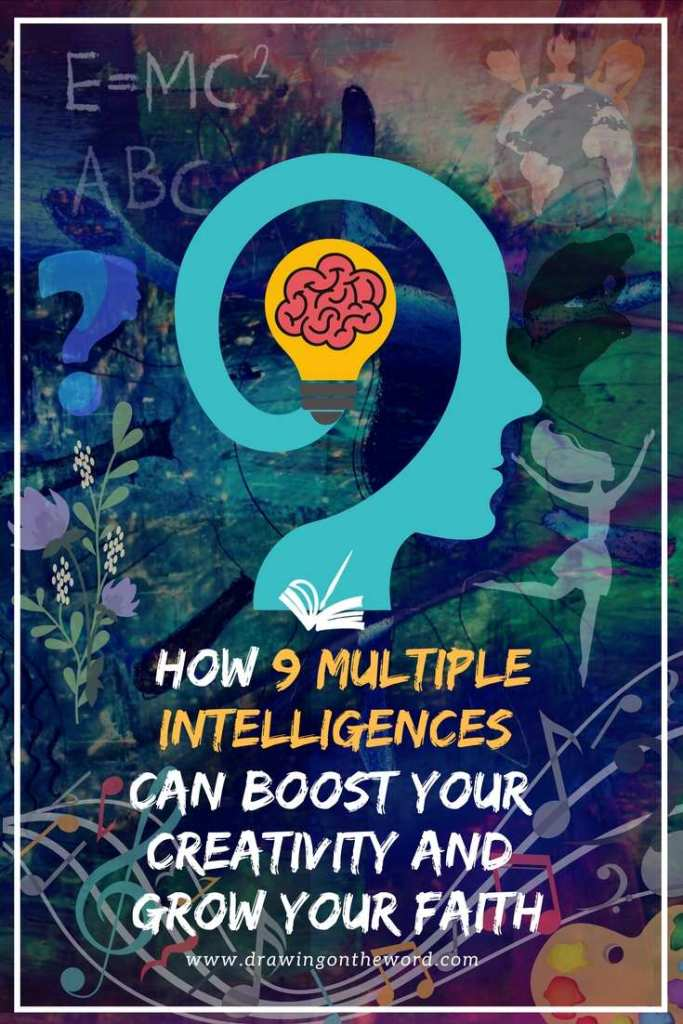 How 9 Multiple Intelligences Can Boost Your Creativity And Grow Your Faith