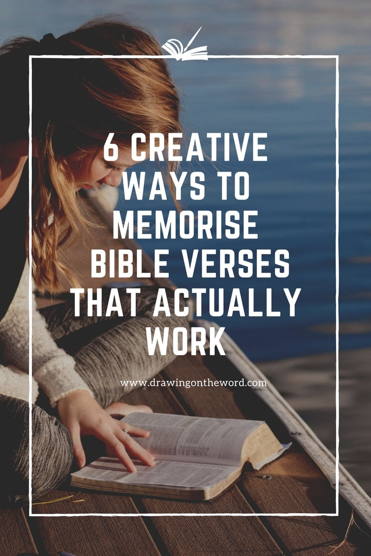 How do you memorise Bible verses? Is it a challenge for you? Here are 6 proven creative and effective ways for learning scripture that actually work.
