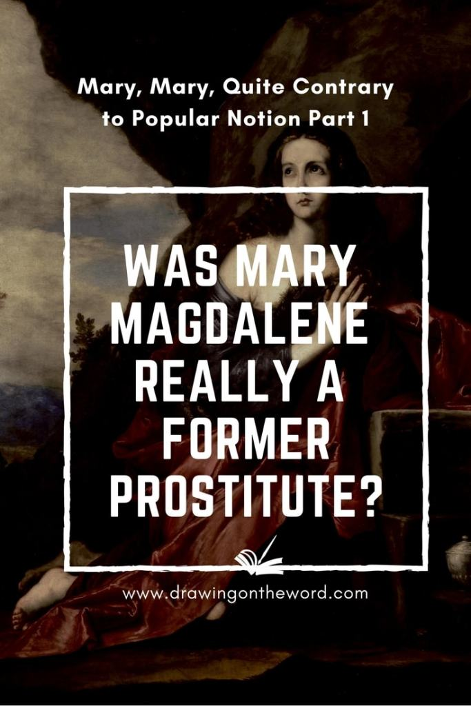 Was Mary Magdalene really a former prostitute?_