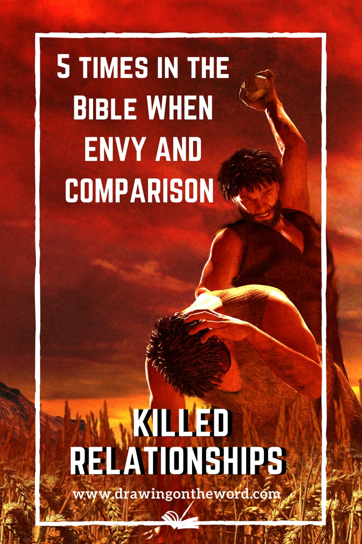 5 times in the Bible when envy and comparison killed relationships