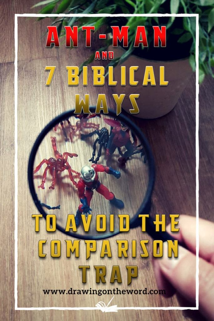 Ant-Man and 7 Biblical ways to avoid the comparison trap