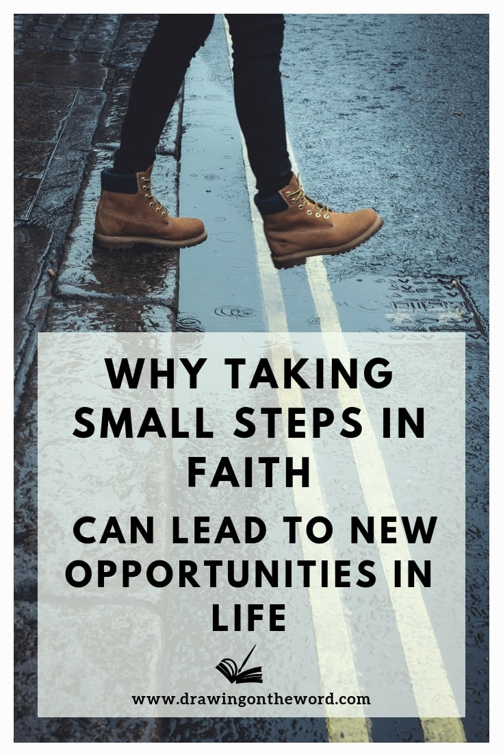 Are you unsure of where God might be leading you in 2019? Here's why taking small steps in faith can help you find new opportunities in life. #faith #sayingyes #stepsoffaith #trustingod #smallsteps