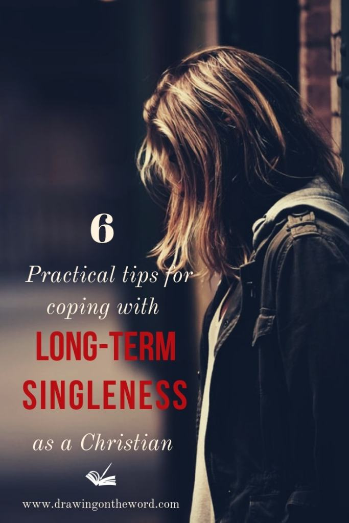 6 practical tips to cope with long-term singleness as a Christian #singleness #christian #longtermsingleness #valentinesday #loneliness #love #dating #relationships