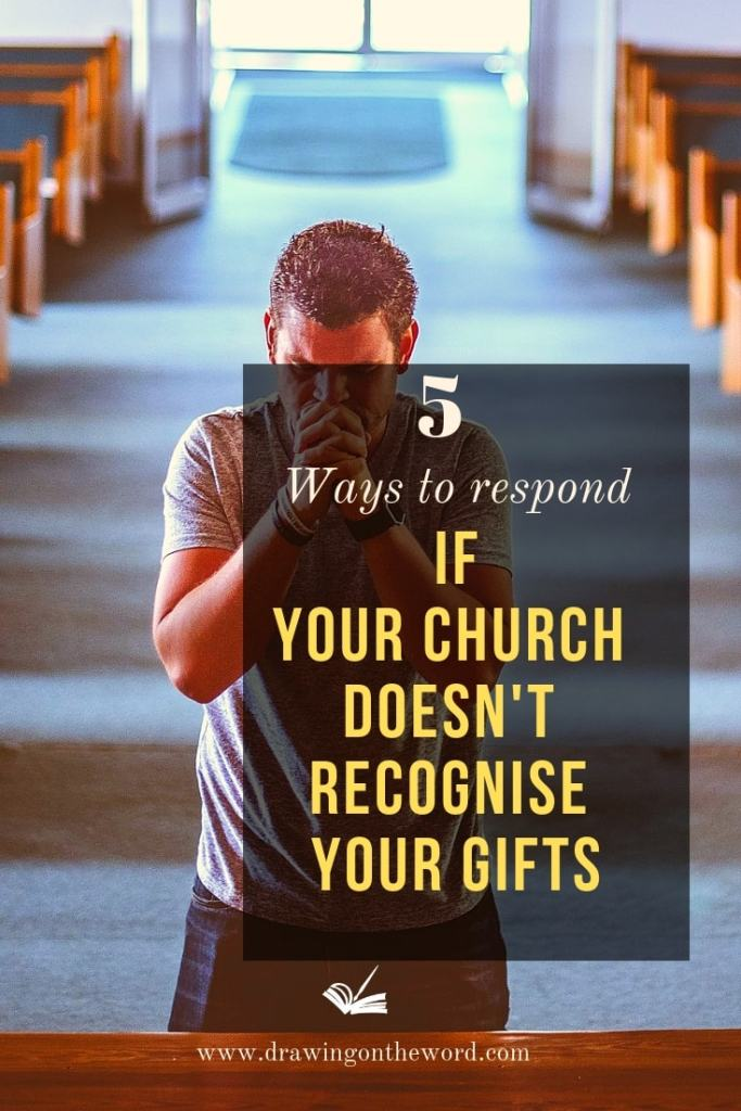 5 Ways To Respond If Your Church Doesn't Recognise Your Gifts. Do you find it hard to operate in your gifts at church because others don't recognise? Here are 5 ways you can respond to that. Part 2 of a 3-part series. #gifts #talents #buryingyourtalent #parableofthetalents #calling '#identity #spiritualgifts