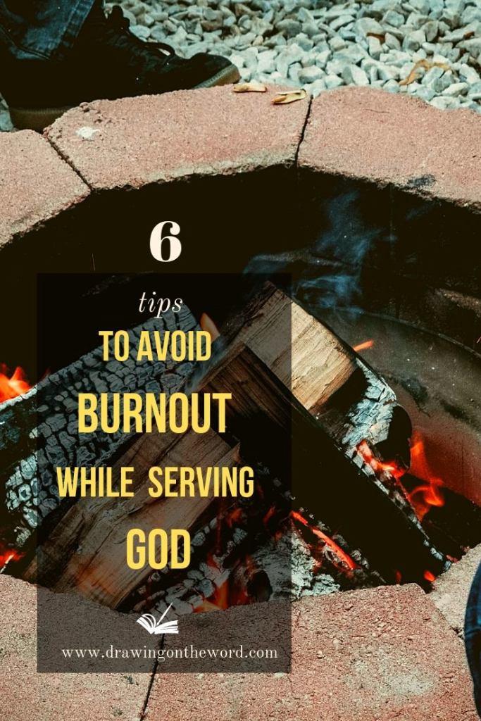 6 tips to avoid burnout while serving God #burnout #spiritualburnout #ministryburnout #rest #sabbath #stress #exhaustion #restingod