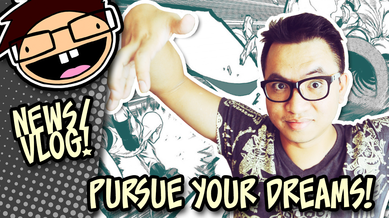 Pursue your Dreams and Passions (Vlog time!)