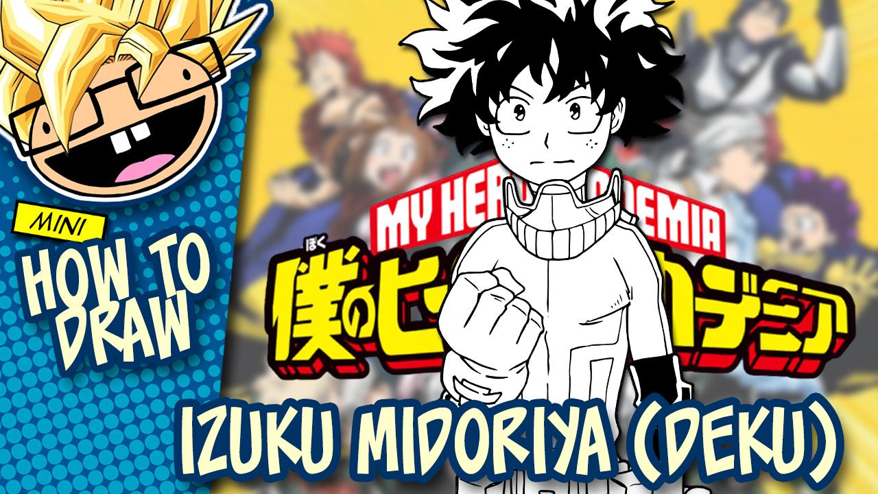 How to Draw IZUKU MIDORIYA / DEKU (My Hero Academia) Drawing Tutorial