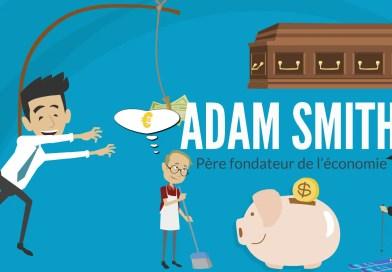Main Invisible et Autres Théories d'Adam Smith