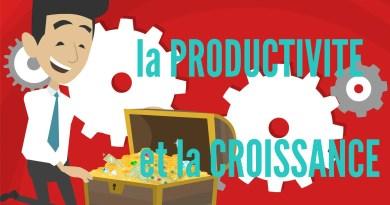Croissance économique et Productivité