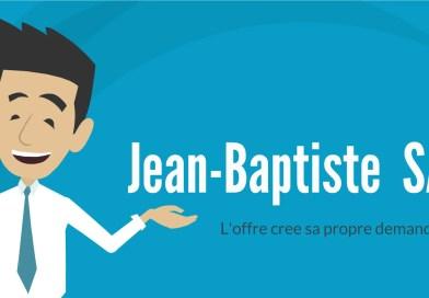 Jean Baptiste Say - La Loi Des Débouchés