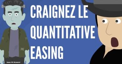 Pourquoi Vous Devez Avoir Peur Du Quantitative Easing