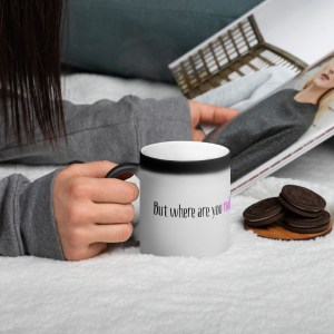 Colour changing mug – But Where Are You Really From?