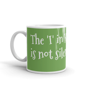 """""""The 'I' in KINDNESS is not silent. You matter too."""" coffee mug"""