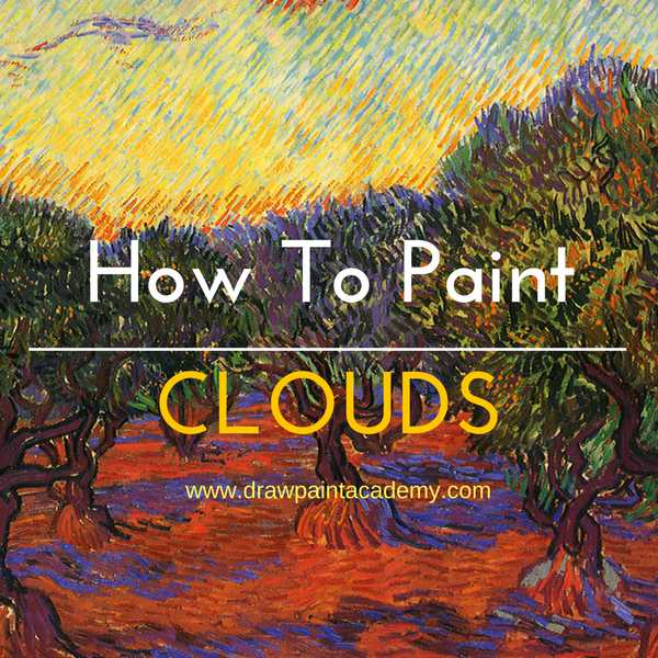 Landscape Painting Tips: How To Paint Clouds