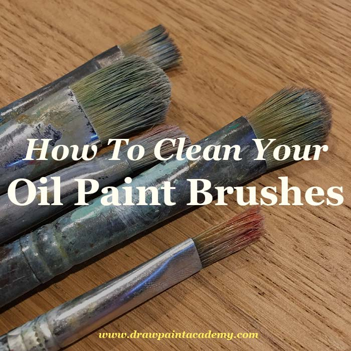 How To Clean Oil Paint Brushes After Your Painting Session