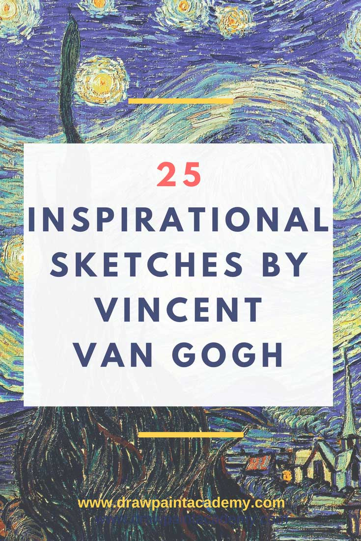 25 Inspirational Sketches And Drawings By The Impressionist Master, Vincent van Gogh. These sketches tell you much about how Vincent van Gogh worked and lived. Many of his sketches tell a story about the harshness of life for many people. These sketches, particularly the portraits, are in stark contrast to his later paintings which are full of color and vibrancy.