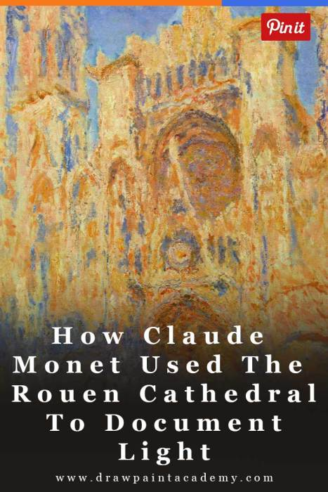 How Claude Monet Documented Light Using The Rouen Cathedral