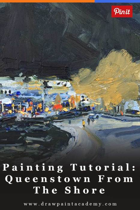 Painting Tutorial - Queenstown From The Shore