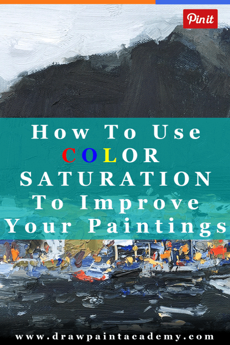 How To Use Color Saturation To Improve Your Paintings