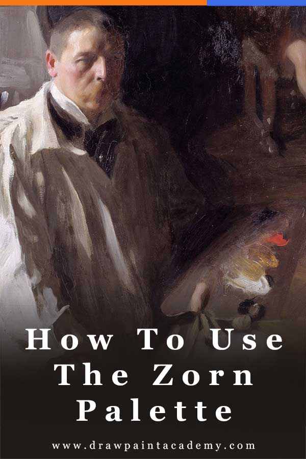 The Zorn Palette: What It Is And How You Can Use It | Color Theory | Oil Painting For Beginners | Canvas Painting #drawpaintacademy #color