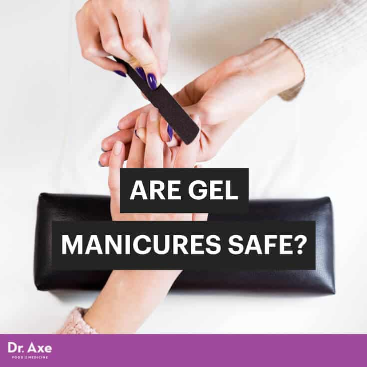Gel Manicures Dr Axe