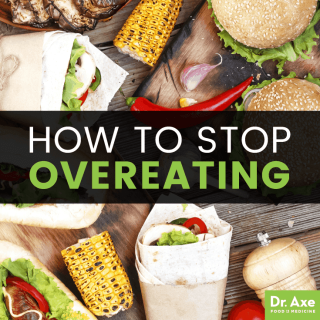 How to stop overeating - Dr. Axe