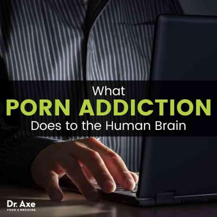 Porn addiction - Dr. Axe