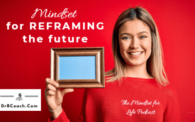 #63: A Mindset for Reframing the Future