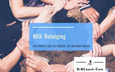 #69: Belonging
