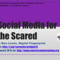 Social Media for the Scared