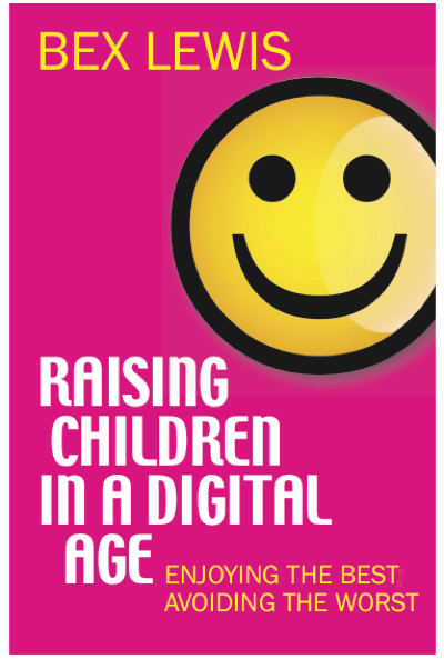 Book Cover for Bex Lewis Raising Children in a Digital Age
