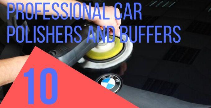 Professional Car Polishers And Buffers