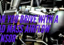 Can you drive with a bad mass airflow sensor