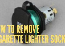 How To Remove Cigarette Lighter Socket