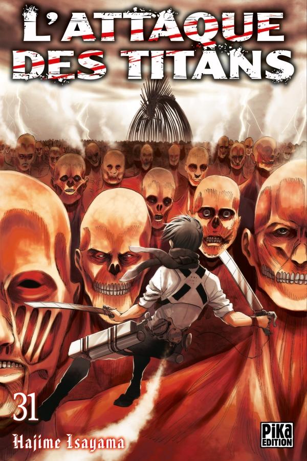 l'attaque des titans,snk,tome 31,manga,seinen,pika edition